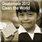 Guatemala 2012 - Clean the World