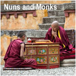Nuns and Monks