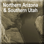 Northern Arizona & Southern Utah